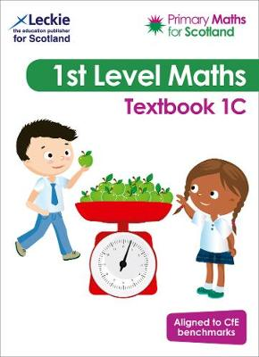 Primary Maths for Scotland Textbook 1C: For Curriculum for Excellence  Primary Maths (Primary Maths for Scotland)