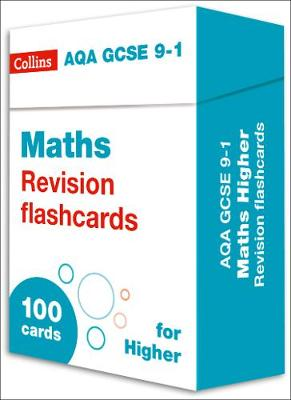 New AQA GCSE 9-1 Maths Higher Revision Flashcards (Collins GCSE 9-1  Revision)