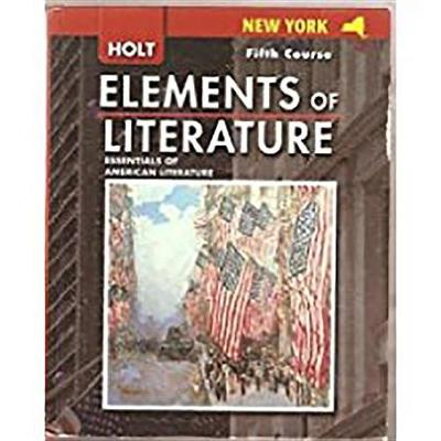 Elements of Literature: Elements of Literature Student Edition Fifth Course  2007
