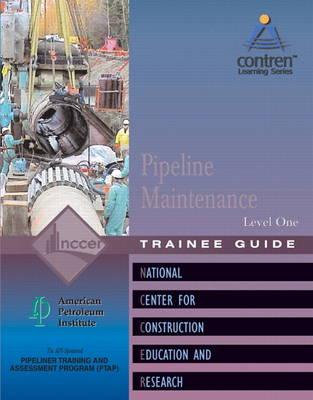 Pipeline Maintenance Level 1 Trainee Guide