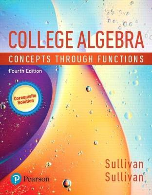 MyLab Math with Pearson eText -- Standalone Access Card -- for College  Algebra: Concepts through Functions, A Corequisite Solution