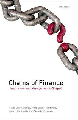 Chains of Finance: How Investment Management is Shaped