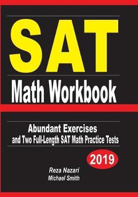 SAT Math Workbook: Abundant Exercises and Two Full-Length SAT Math Practice  Tests