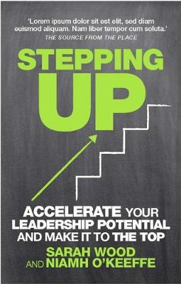 Stepping Up: How to accelerate your leadership potential