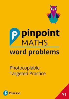 Pinpoint Maths Word Problems Year 1 Teacher Book: Photocopiable Targeted  Practice