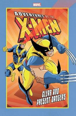 Adventures Of The X-men: Clear And Present Dangers