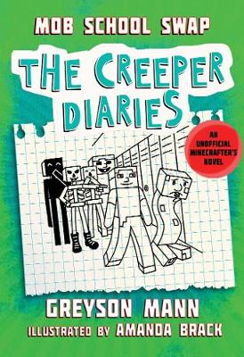 Mob School Swap: The Creeper Diaries, An Unofficial Minecrafters Novel,  Book Eight