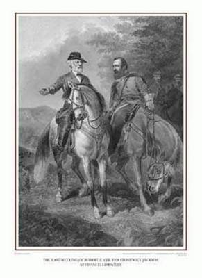 Last Meeting of Robert E  Lee and Stonewall Jackson at Chancellorsville, The