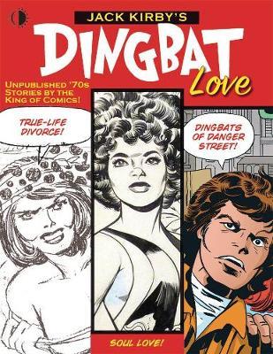 Jack Kirby's Dingbat Love
