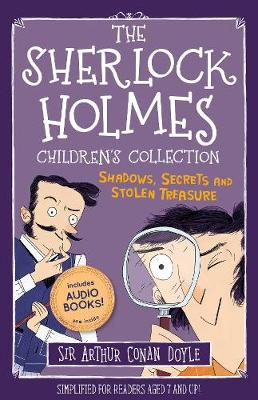 The Sherlock Holmes Children's Collection: Shadows, Secrets and Stolen  Treasure