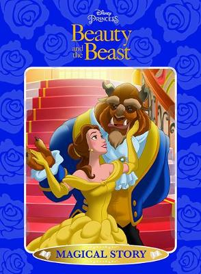 Disney Princess Beauty and the Beast: Magical Story