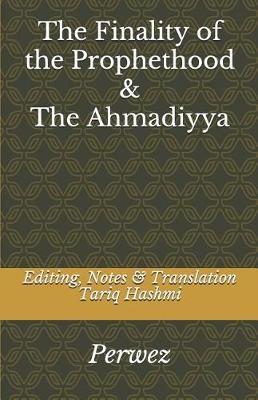 The Finality of the Prophethood & the Ahmadiyya