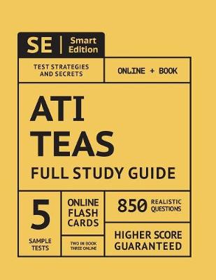 Ati Teas 6 2019: Full Study Guide with Online Assessment and Flashcards