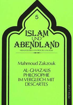 Al-Ghazalis Philosophie Im Vergleich Mit Descartes