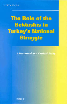 The Role of the Bektashis in Turkey's National Struggle