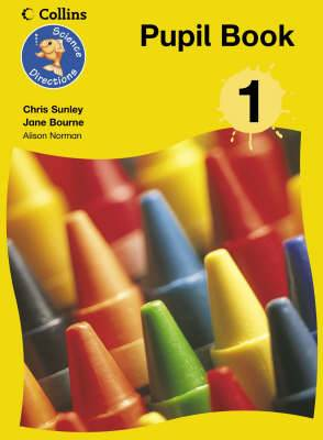 Science Directions - Year 1 Pupil Book: Year 1
