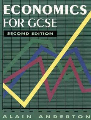 Economics For Gcse Second Edition