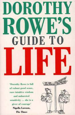 Dorothy Rowe's Guide to Life