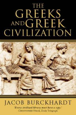 The Greeks and Greek Civilization