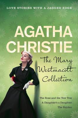 Mary Westmacott Collection Volume 2 (AKA Agatha Christie)