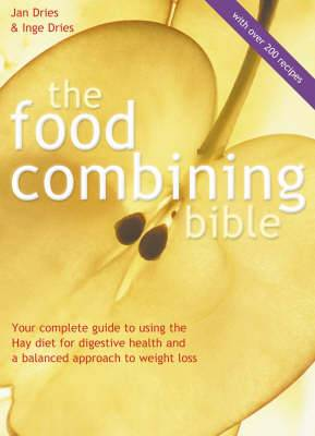 The Food Combining Bible