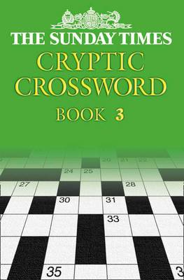 The Sunday Times Cryptic Crossword Book 3