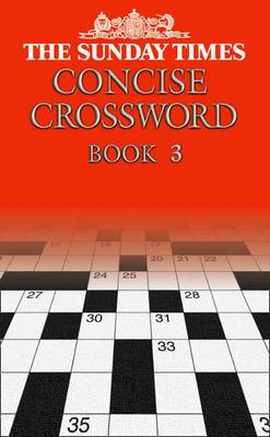 The Sunday Times Concise Crossword Book 3