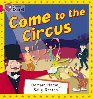 Come to the Circus: Band 01B/Pink B