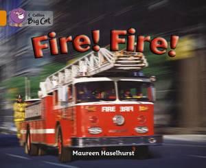 Fire! Fire!: Band 06/Orange