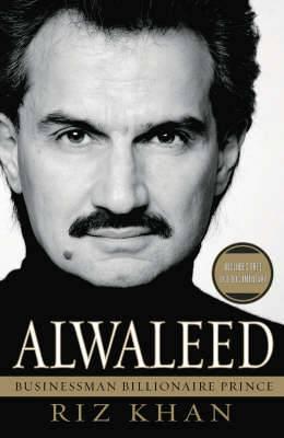 Alwaleed: Billionaire, Businessman, Prince
