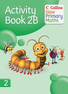 Collins New Primary Maths Pupil Book: No. 2B: Activity Book