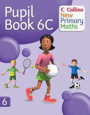 Collins New Primary Maths: Pupil Book 6C