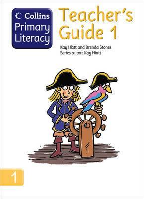 Collins Primary Literacy: Teacher's Guide 1: Teacher's Guide 1