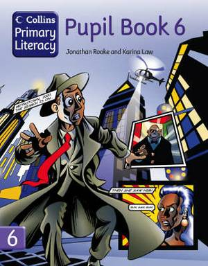 Collins Primary Literacy: Pupil Book 6