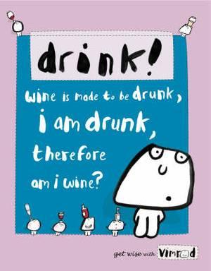 Vimrod: Drink