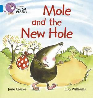Mole and the New Hole: Band 04/Blue