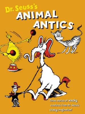 Dr Seuss's Animal Antics