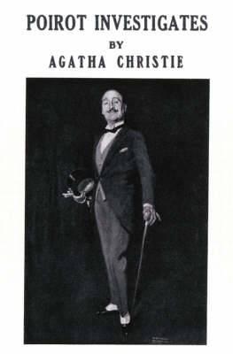 Poirot Investigates [Facsimile Edition]