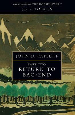 The History of the Hobbit: Part Two: Return to Bag-End