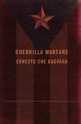 Guerrilla Warfare: The Authorised Edition