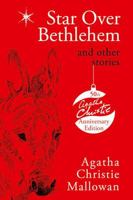 Star Over Bethlehem: Christmas Stories and Poems [50th Anniversary Edition]
