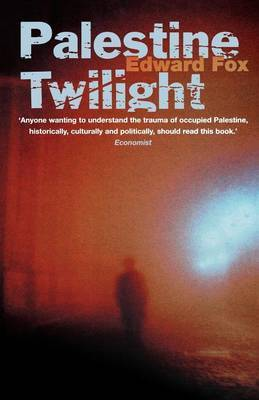 Palestine Twilight: The Murder of Dr Glock and the Archaeology of the Holy Land