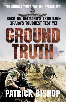 Ground Truth: 3 Para Return to Afghanistan