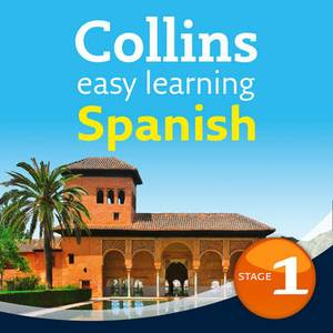 Collins Easy Learning Audio Course: Easy Learning Spanish Audio Course - Stage 1: Language Learning the Easy Way with Collins