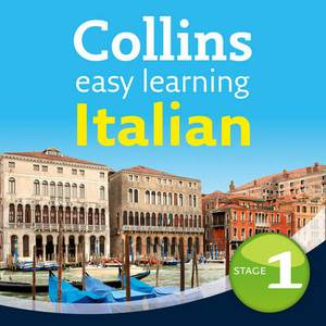Collins Easy Learning Audio Course: Easy Learning Italian Audio Course - Stage 1: Language Learning the Easy Way with Collins