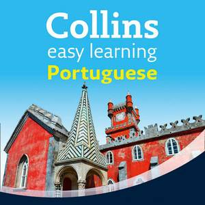 Collins Easy Learning Audio Course: Easy Learning Portuguese Audio Course: Language Learning the Easy Way with Collins