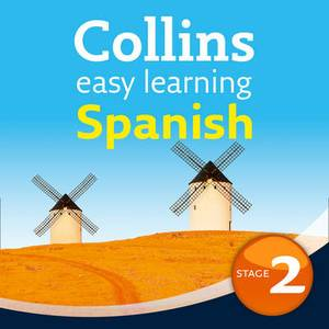 Collins Easy Learning Audio Course: Easy Learning Spanish Audio Course - Stage 2: Language Learning the Easy Way with Collins