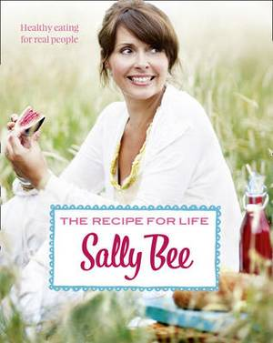 Recipes for Life: Healthy Eating for Real People