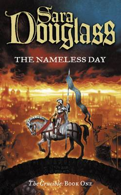 The Nameless Day: Book One of the Crucible Trilogy