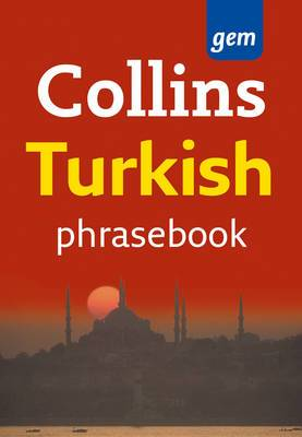 Collins Gem Turkish Phrasebook and Dictionary